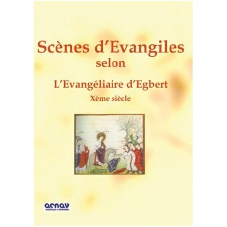 Scènes d'Evangiles, Egbert
