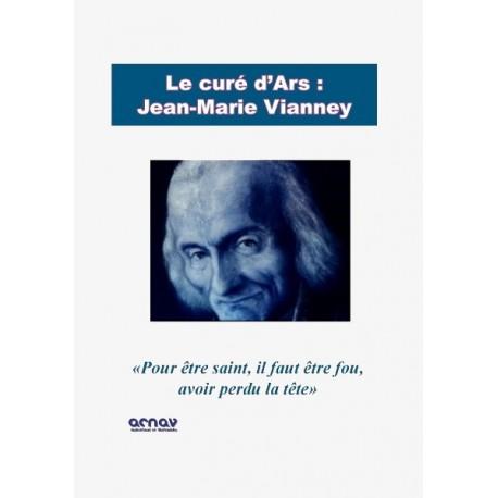 Le Curé d'Ars, Jean Marie Vianney